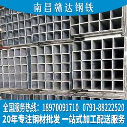 南昌方管批发江西方通现货价格乐平方钢厂家